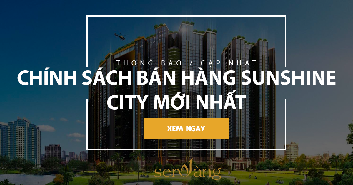 Sunshine City – Thông tin update mới nhất từ chủ đầu tư