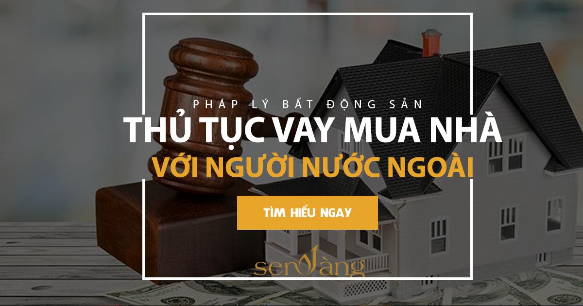 Thủ tục vay mua nhà đối với người nước ngoài