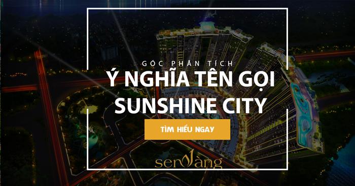 Ý nghĩa tên gọi của dự án Sunshine City