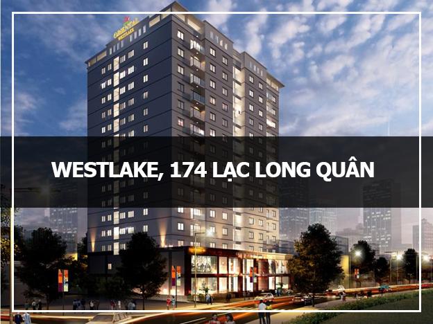 Dự án WestLake, 174 Lạc Long Quân – Bất động sản Tây Hôg