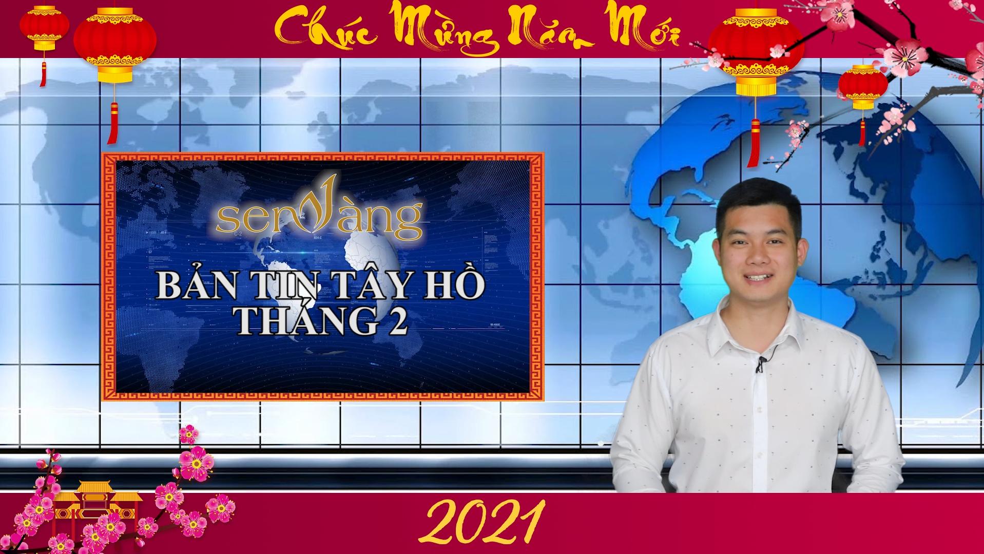 Bản tin Chính trị – Xã hội – Bất động sản Tây Hồ tháng 2/2021