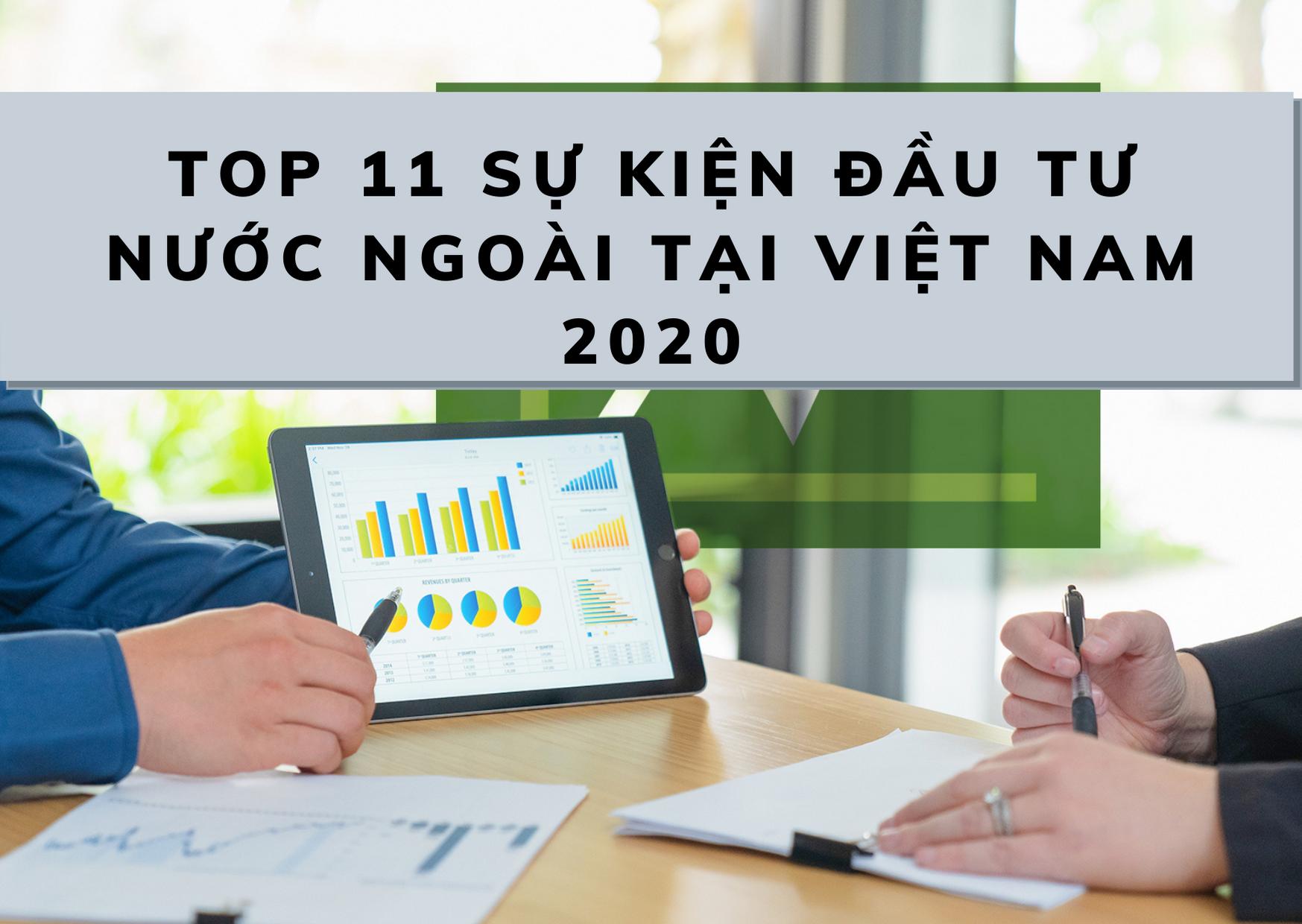 Top 11 sự kiện đầu tư nước ngoài tại Việt Nam