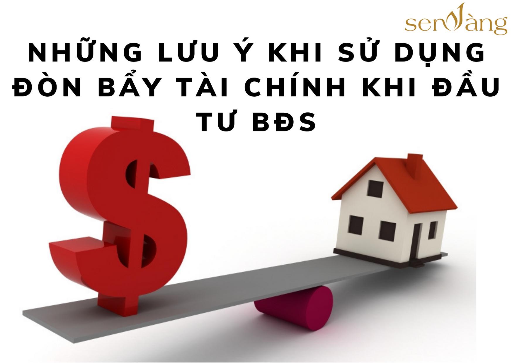 Những lưu ý khi sử dụng đòn bẩy tài chính khi đầu tư bất động sản