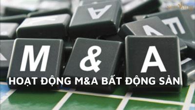 Thách thức khi thực hiện hoạt động M&A bất động sản