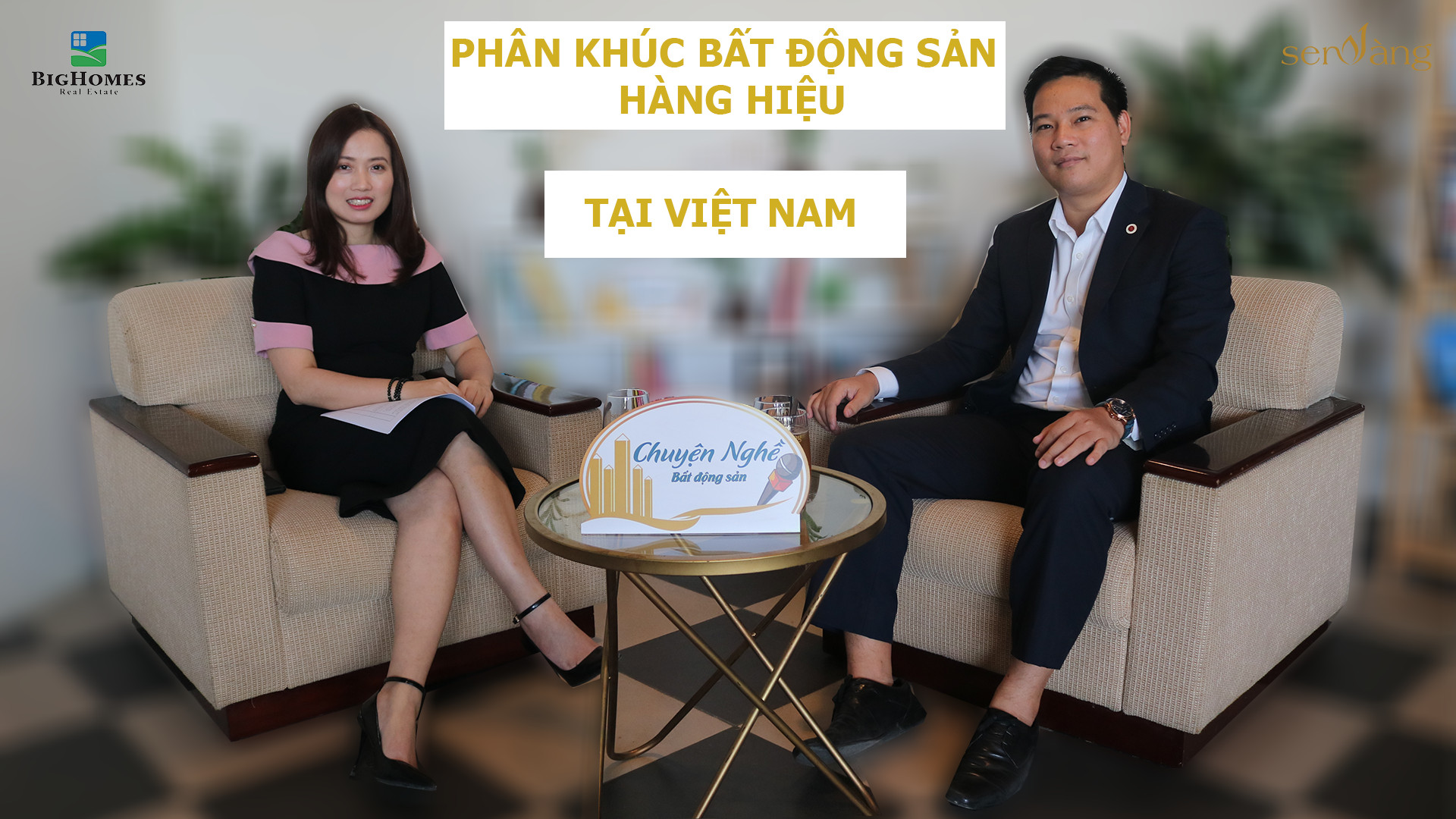 """Talkshow Chuyện nghề BĐS số 15 với chủ đề """"Phân khúc Bất động sản hàng hiệu tại Việt Nam"""""""
