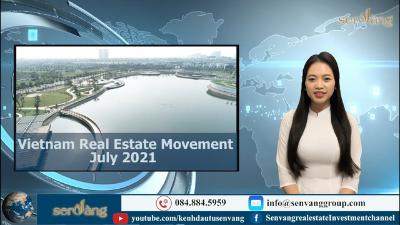 Vietnam Real Estate Movement July 2021